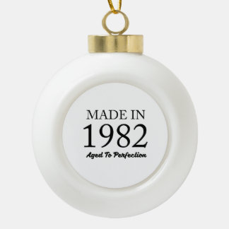 Made In 1982 Ceramic Ball Christmas Ornament