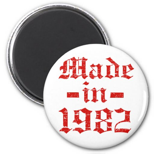 Made in 1982 designs magnet