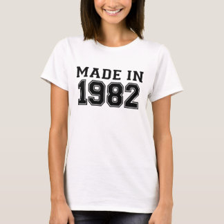 MADE IN 1982.png T-Shirt