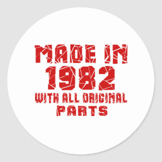 Made In 1982 With All Original Parts Classic Round Sticker