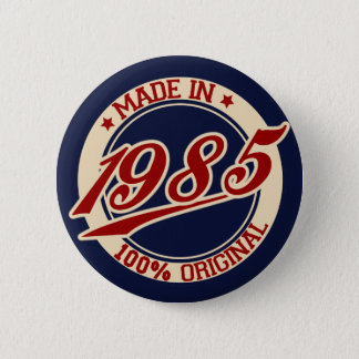 Made In 1985 Pinback Button