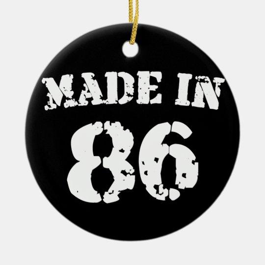 Made In 1986 Ceramic Ornament
