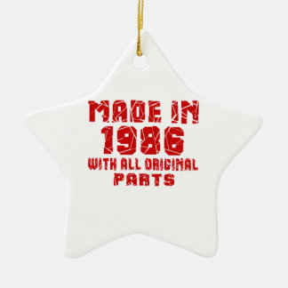Made In 1986 With All Original Parts Ceramic Ornament
