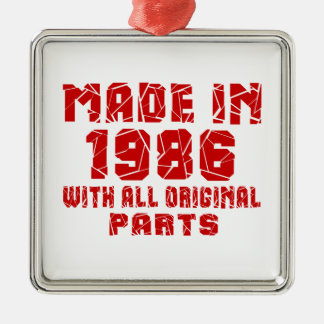 Made In 1986 With All Original Parts Metal Ornament
