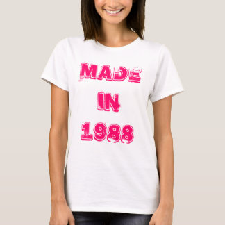 Made in 1988 T-Shirt