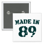 Made In 1989 Pinback Button