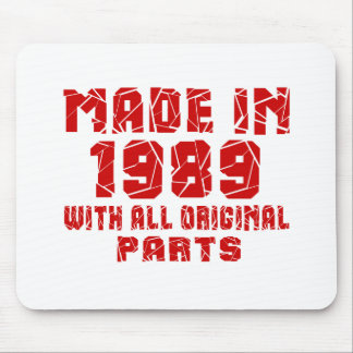 Made In 1989 With All Original Parts Mouse Pad
