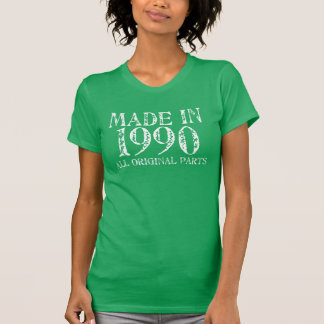 MADE in 1990 All ORIGINAL Parts Tee