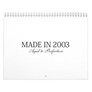 Made in 2003 calendar
