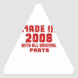 Made In 2008 With All Original Parts Triangle Sticker