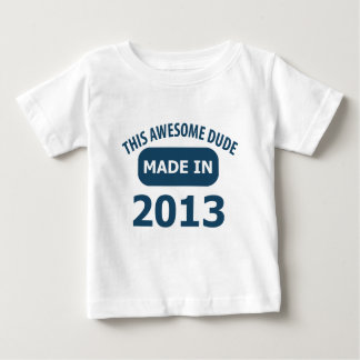 Made in 2013 infant t-shirt