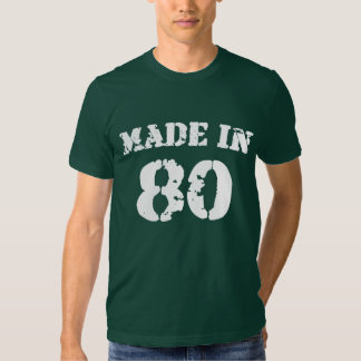 Made In 80 Shirt