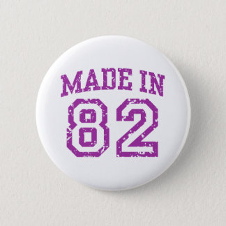 Made in 82 pinback button