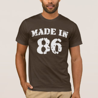 Made In 86 Shirt