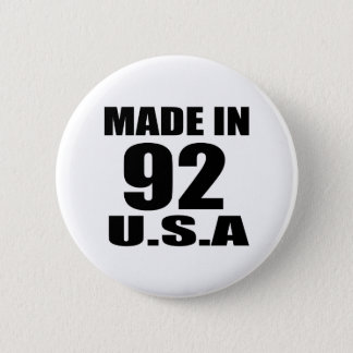 MADE IN 92 U.S.A BIRTHDAY DESIGNS PINBACK BUTTON