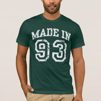 Made in 93 T-Shirt