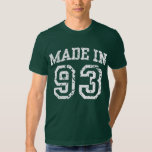 Made in 93 tee shirts
