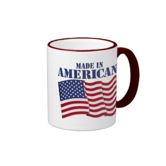 MADE IN AMERICA! COFFEE MUG