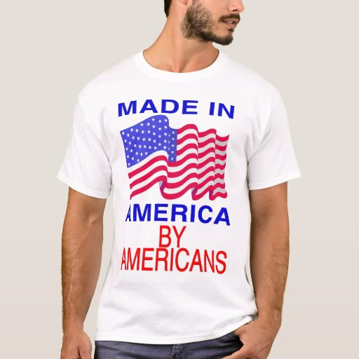 Made in america t shirt zazzle for Made in t shirts