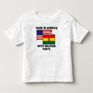 Made In America With Bolivian Parts Tee Shirts
