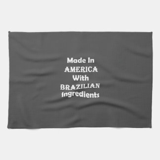 Made In America With Brazilian Ingredients Hand Towel