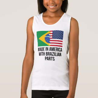 Made In America With Brazilian Parts Tank Top