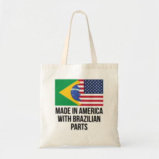 Made In America With Brazilian Parts Tote Bag