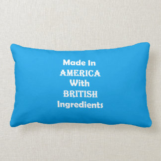 Made In America With British Ingredients Pillow