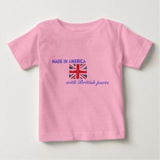 Made in America with British Parts Baby T-Shirt