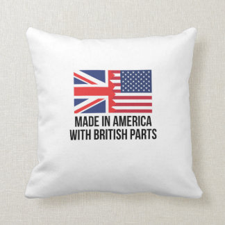 Made In America With British Parts Pillow