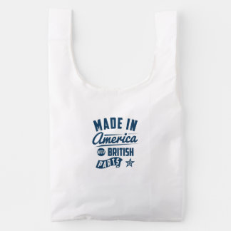 Made In America With British Parts Reusable Bag