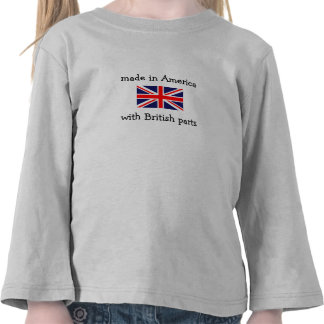 made in America with British parts Tee Shirt