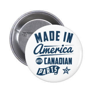 Made In America With Canadian Parts Button