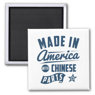 Made In America With Chinese Parts 2 Inch Square Magnet