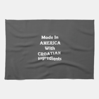 Made In America With Croatian Ingredients Hand Towel