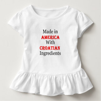 Made In America With Croatian Ingredients Toddler T-shirt