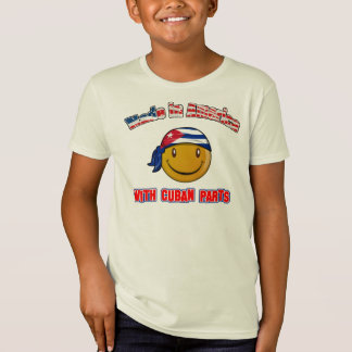 Made in America with Cuban part's T-Shirt