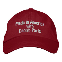 Made in America with Danish Parts Embroidered Baseball Cap