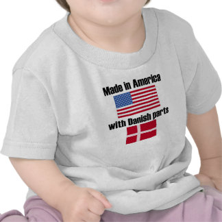 Made In America With Danish Parts Tee Shirt
