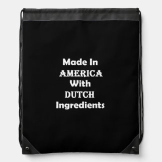 Made In America With Dutch Ingredients Drawstring Bag
