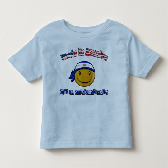 Made in America with El Salvadorian part's Toddler T-shirt