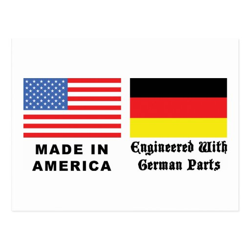 Made In America With German Parts Postcard