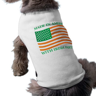 Made in America with Irish Parts Pet T Shirt