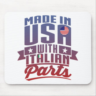 Made In America With Italian Parts Mouse Pad
