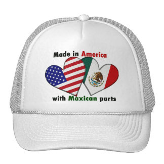 made in america with maxican parts trucker hat