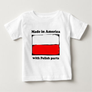 Made In America With Polish Parts Baby T-Shirt
