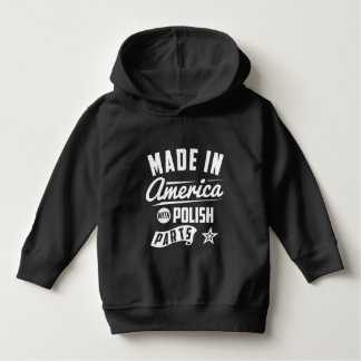 Made In America With Polish Parts Hoodie