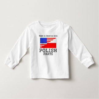 Made In America With Polish Parts Toddler T-shirt