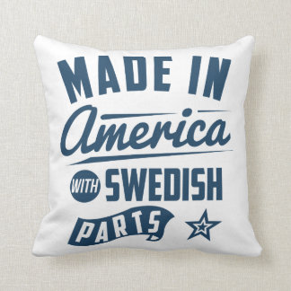 Made In America With Swedish Parts Throw Pillow
