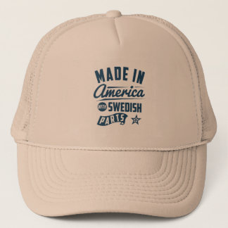 Made In America With Swedish Parts Trucker Hat